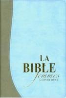 La Bible femmes à son écoute