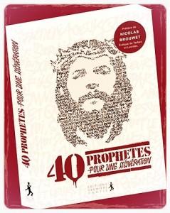 40 prophètes pour une génération !