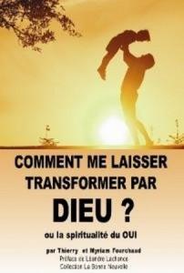 Comment me laisser transformer par Dieu