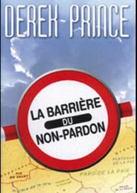 la-barriere-du-non-pardon